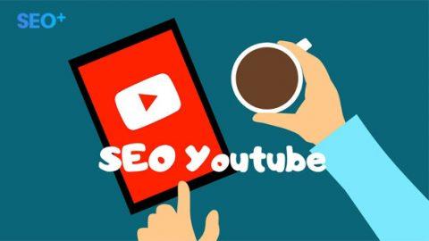 Bí quyết SEO Youtube, cách phát triển kênh youtube hiệu quả